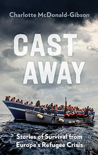 Cast Away: Stories of Survival from Europe's Refugee Crisis