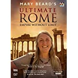Mary Beard'S Ultimate Rome - Empire Without Limit