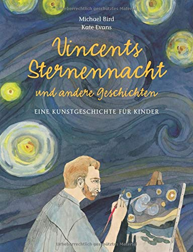 Vincents Sternennacht (Kunst für Kinder)
