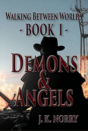 free kindle book Demons & Angels (Walking Between Worlds Book 1)