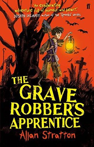 The Grave Robber's Apprentice by Allan Stratton (2012-08-02)
