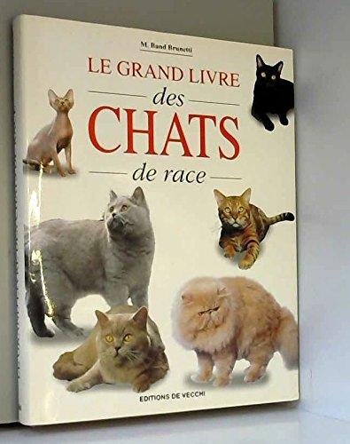 Le grand livre des chats