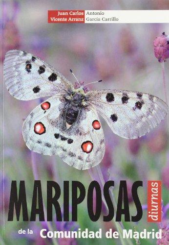 Mariposas diurnas de la comunidad de Madrid por Juan Carlos Vicente Arranz
