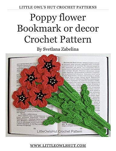Poppy Flower Bookmark Or Decor Crochet Pattern Amigurumi