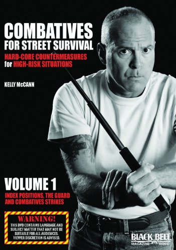 Combatives for Street Survival; Hard-Core Countermeasures for High-Risk Situations: Index Positions, the Guard and Combatives Strikes