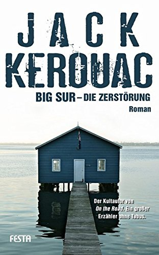 Big Sur - Die Zerstörung (Jack Kerouac Hardcover)