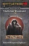 BattleTech: Silent-Reapers-Zyklus 1: Tödlicher Kontrakt