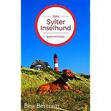 Sommerliebe: Jake, Sylter Inselhund