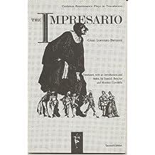 The Impresario (Carleton Renaissance Plays in Translation)