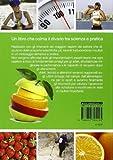 Image de Guida all'alimentazione dello sportivo. Per aumentare la potenza muscolare, ridurre il grasso, migliorare l'energia