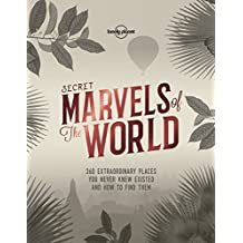 Secret Marvels of the World (Lonely Planet)