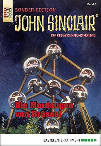 John Sinclair Sonder-Edition 81 - Horror-Serie: Die Mordaugen von Brüssel