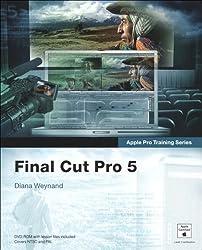 Apple Pro Training Series: Final Cut Pro 5
