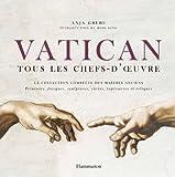 Vatican - Tous les chefs-d'oeuvre