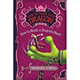 Cressida Cowell'sHow to Train Your Dragon Book 8: How to Break a Dragon's Heart (How to Train Your Dragon (Heroic Misadventures of Hiccup Horrendous Haddock III)) [Hardcover]2011