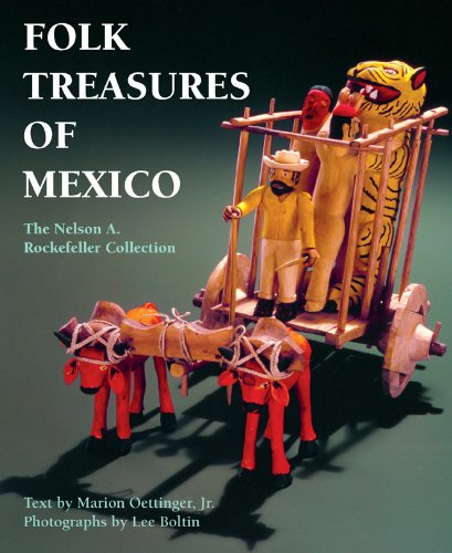 Folk Treasures of Mexico: The Nelson A. Rockefeller Collection