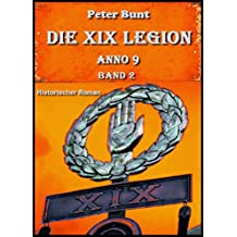Die XIX Legion - Teil 2