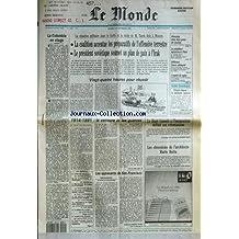MONDE (LE) [No 14328] du 19/02/1991 - LA SITUATION MILITAIRE DANS LE GOLFE ET LA VISITE DE M. TAREK AZIZ A MOSCOU - LA COLOMBIE EN OTAGE - 1914 - 1991 - LA CENSURE ET LES GUERRES - LE HAUT CONSEIL A L'INTEGRATION DEFINIT SES ORIENTATIONS - LES OBSESSIONS DE L'ARCHITECTE MARIO BOTTA - ATTENTATS DANS 2 GARES DE LONDRES - LE PRESIDENT EQUATORIEN - RODRIGO BORIS - A PARIS - DIFFEREND FRANCO-ALLEMAND - L'ARGENT DU RUGBY - ECONOMIE - FRANCE ET JAPON - LES OPPOSANTS DE SAN-FRANCISCO PA