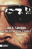Schlechtes Chili: Kriminalroman