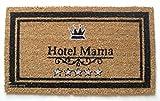 Kokosfußmatte Abtreter - Hotel Mama - Kokos 40x70 cm