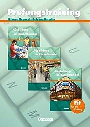 Ausbildung im Einzelhandel - Zu allen Ausgaben: Prüfungstraining Einzelhandelskaufleute - Arbeitsheft mit Lösungen