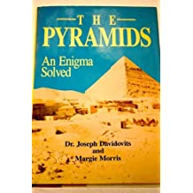 The Pyramids: An Enigma Solved by Joseph Davidovits (1988-08-02)