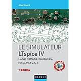 Le simulateur LTspice IV - 2e éd. - Manuel, méthodes et applications