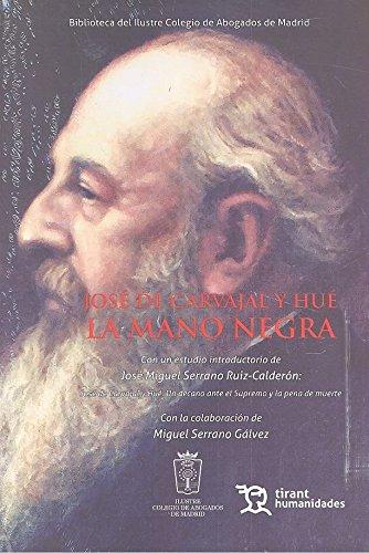 José de Carvajal y Hué. La Mano Negra (Varios Humanidades) por Varios Autores