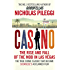 Casino: The Rise and Fall of the Mob in Las Vegas