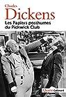 Les papiers posthumes du Pickwick Club par Dickens