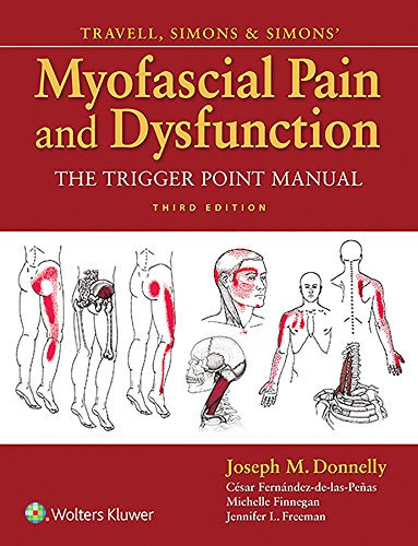 Travell, Simons & Simons' Myofascial Pain and Dysfunction: The Trigger Point Manual (English Edition)