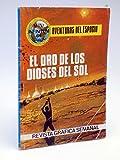 MINI INFINITUM AVENTURAS DEL ESPACIO 48. El Oro De Los Dioses Del Sol.. Prods. Editoriales