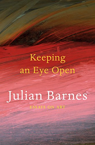 Keeping an Eye Open: Essays on Art (English Edition)
