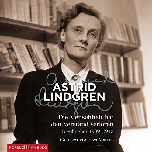 Die Menschheit hat den Verstand verloren: Tagebücher 1939-1945: 5 CDs -