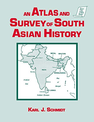 An Atlas and Survey of South Asian History (Sources and Studies in World History) (English Edition)