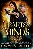 Hearts & Minds: Book Six in the Crown of Blood series