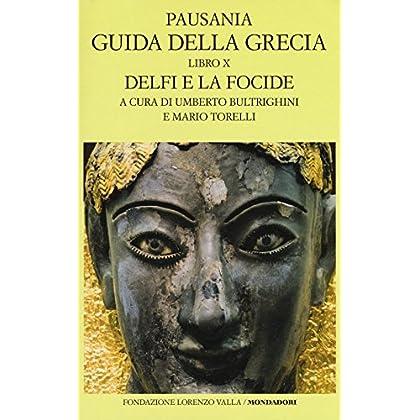 Guida Della Grecia. Testo Greco A Fronte: 10
