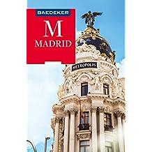Baedeker Reiseführer Madrid: mit Downloads aller Karten und Grafiken (Baedeker Reiseführer E-Book)