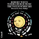 Robert White: Tudor Church Music