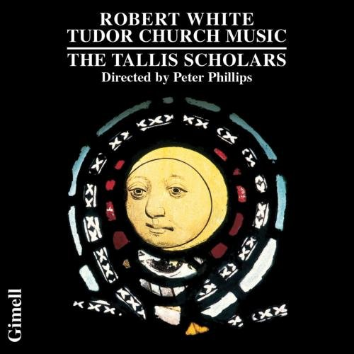 Robert White : Tudor Church Music