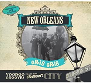 New Orleans Gris Gris Voodoo Grooves From The Crescent