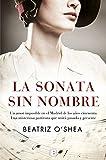 Libros Descargar en linea La sonata sin nombre GRANDES NOVELAS (PDF y EPUB) Espanol Gratis