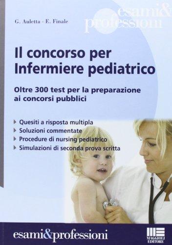 Il concorso per infermiere pediatrico - Amazon Libri