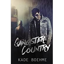 Gangster Country by Kade Boehme (2013-12-06)