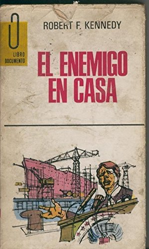 Libro documento: El enemigo en casa