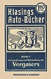 Klasings Auto-Bücher Band 1: Einregulierung und Behandlung des Vergasers