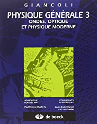 Physique générale. Ondes, optiques et physique moderne