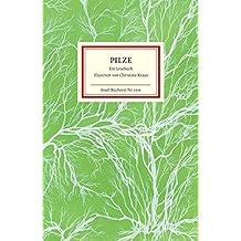 Pilze: Ein Lesebuch (Insel-Bücherei)