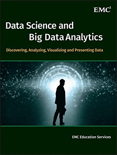 Data Science & Big Data Analytics: Discovering, Analyzing, Visualizing and Presenting Data