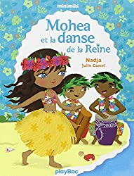 Minimiki - Mohea et la danse de la reine - Tome 2